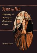 Juana the Mad