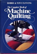 The Complete Book of Machine Quilting