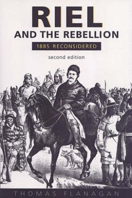 Download Riel and the Rebellion PDF Free