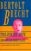 The Jewish Wife and Other Short Plays