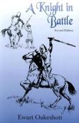 A Knight in Battle