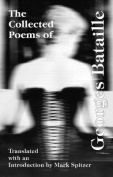 The Collected Poems of Georges Bataille