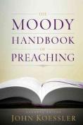 The Moody Handbook of Preaching