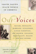 Our Voices: Issues Facing Black Women in America