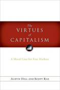 The Virtues of Capitalism