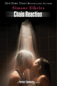 Chain Reaction (Perfect Chemistry Novels