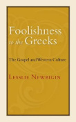 Foolishness to the Greeks