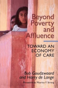 Beyond Poverty and Affluence