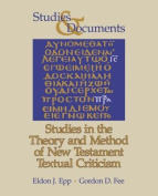 Studies in the Theory and Method of New Testament Textual Criticism