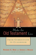 Make the Old Testament Live