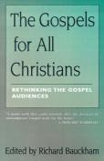 The Gospels for All Christians