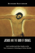 Jesus and the God of Israel