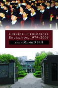 Chinese Theological Education, 1979 to 2006