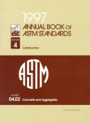 Annual Book of ASTM Standards: 1997: Section 4: Construction