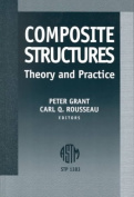 Composite Structures Theory and Practice