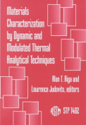 Materials Characterization by Dynamic and Modulated Thermal Analytical Techniques