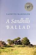 A Sandhills Ballad