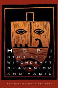 Hopi Stories of Witchcraft, Shamanism and Magic