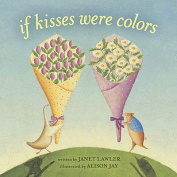 If Kisses Were Colors [Board book]