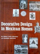 Decorative Design in Mexican Homes