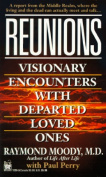 Reunions: Visionary Encounters