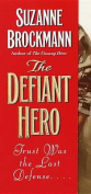 Defiant Hero, the