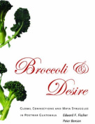 Broccoli and Desire