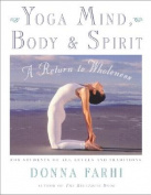 Yoga Mind, Body and Spirit