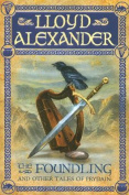 Foundling and Other Tales of Prydain