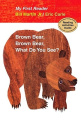 Brown Bear, Brown Bear, What Do You See? (My First Reader