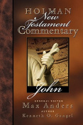 Holman New Testament Commentary - John