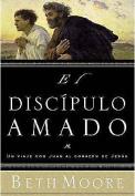 El Discipulo Amado [Spanish]