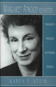 Margaret Atwood Revisited