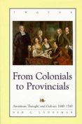 From Colonials to Provincials