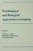 Psychological and Biological Approaches to Emotion