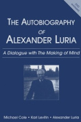 The Autobiography of Alexander Luria