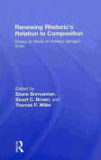 Renewing Rhetoric's Relation to Composition