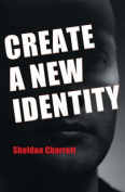 How to Create a New Identity