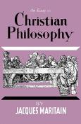 An Essay on Christian Philosophy