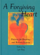 A Forgiving Heart