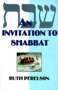 An Invitation to Shabbat