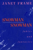 Snowman Snowman : Fables and Fantasies