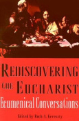Rediscovering the Eucharist