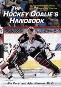 The Hockey Goalie's Handbook