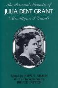 The Personal Memoirs of Julia Dent Grant