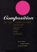 Composition in the Twenty-First Century
