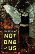 The Best of Not One of Us