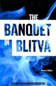The Banquet in Blitva