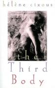 The Third Body