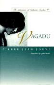 Vagadu: The Adventure of Catherine Crachat